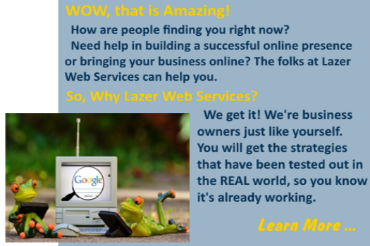 Lazer Web Services can help small business owners build an awesome online presence for their business through various services, coaching, & training